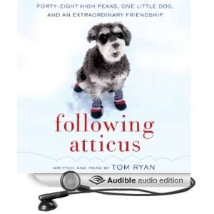 Following Atticus Forty Eight High Peaks, One Little Dog