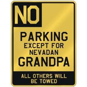 FOR NEVADAN GRANDPA  PARKING SIGN STATE NEVADA