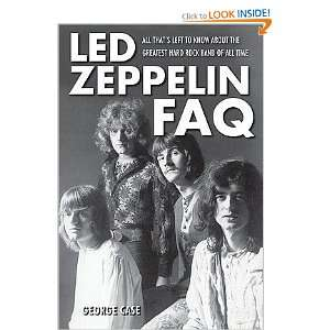 Led Zeppelin FAQ All Thats Left to Know About the