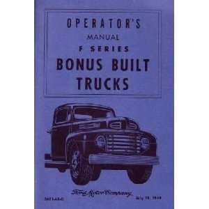 1949 FORD PICKUP TRUCK Owners Manual User Guide