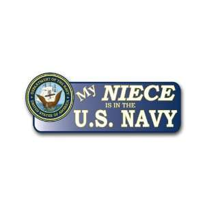 US My Niece is in the Navy Bumper Sticker 9 Everything