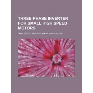 Three phase inverter for small high speed motors final