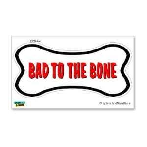 Bad to the Bone Dog Love   Window Bumper Locker Sticker