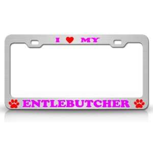 I LOVE MY ENTLEBUTCHER Dog Pet Animal High Quality STEEL