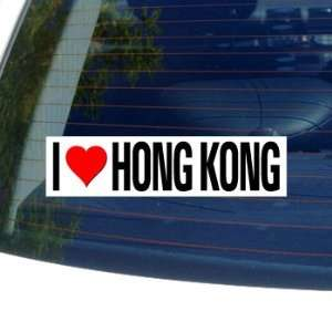 I Love Heart HONG KONG   Window Bumper Sticker Automotive
