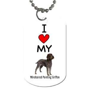 I Love My Wirehaired Pointing Griffon Dog Tag